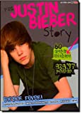 The Justin Bieber Story: Bieber Fever! (1445406853) by Clark, Lisa