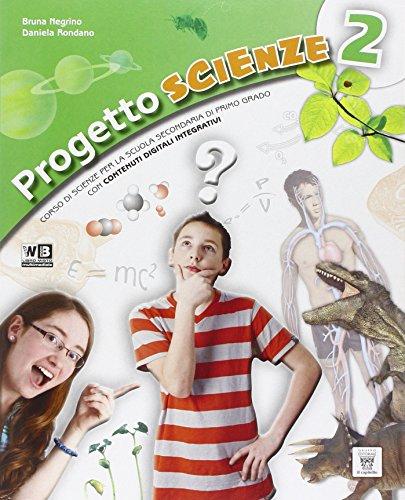 Progetto scienze. Con e-book. Con espansione online. Con DVD. Per la Scuola media: 2