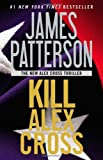 img - for By James Patterson Kill Alex Cross (Reprint) book / textbook / text book