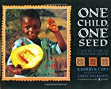 img - for One Child, One Seed: A South African Counting Book book / textbook / text book