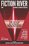 Fiction River: Pulse Pounders (Fiction River: An Original Anthology Magazine) (Volume 11)