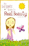 img - for An LDS Girl's Guide to Real Beauty book / textbook / text book