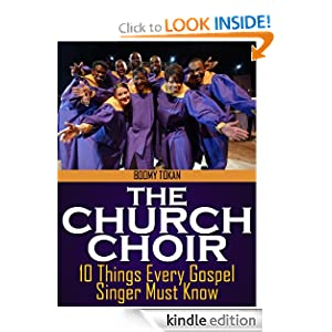 The Church Choir: 10 Things Every Gospel Singer Must Know