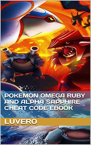 Pokemon Omega Ruby and alpha sapphire Cheat Code Ebook (Pokemon Omega Ruby Cheats compare prices)