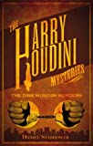 Daniel Stashower Harry Houdini Mysteries - The Dime Museum Murders