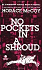 No Pockets in a Shroud (A Mask Noir Title)