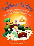 Buddha at Bedtime: Tales of Love and Wisdom for You to Read with Your Child to Enchant, Enlighten and Inspire by Nagaraja, Dharmachari (2008) Paperback