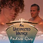 An Unexpected Vintage | Andrew Grey