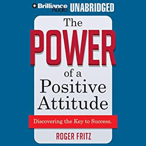 The Power of a Positive Attitude Audiobook