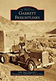img - for Garrett Freightlines (Images of America) book / textbook / text book
