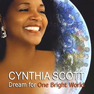 Album Dream For One Bright World by Cynthia Scott