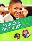 img - for Unstuck and On Target!: An Executive Function Curriculum to Improve Flexibility for Children with Autism Spectrum Disorders, Research Edition by Lynn Cannon M.Ed. (Aug 30 2011) book / textbook / text book
