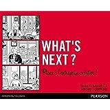 What's next ?: Place à l'entreprise créative !