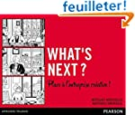 What's next ? Place � l'entreprise cr...
