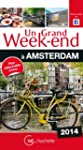 Un Grand Week-End � Amsterdam 2014