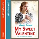 My Sweet Valentine (       UNABRIDGED) by Annie Groves Narrated by Sue Jenkins