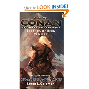 Age of Conan: Cimmerian Rage: Legends of Kern, Volume 2 by Loren L. Coleman