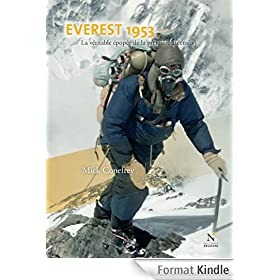 Everest 1953: La v�ritable �pop�e de la premi�re ascension