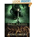 Bad Radio (The Emergent Earth)