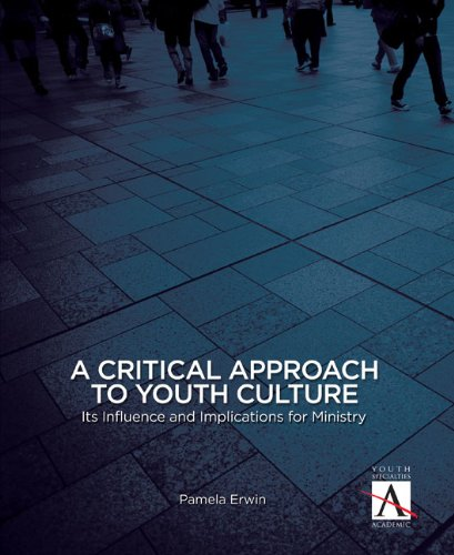 A Critical Approach to Youth Culture: Its Influence and...