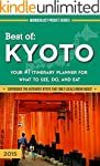 Kyoto Travel Guide - Best of Kyoto -...