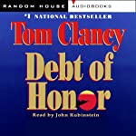 Debt of Honor (       ABRIDGED) by Tom Clancy Narrated by John Rubinstein