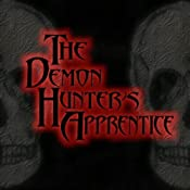 The Demon Hunter's Apprentice | [Eric A. Radulski]