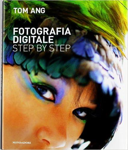 Fotografia digitale step by step