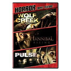 Horror Triple Feature (Wolf Creek, Pulse, Hannibal Rising)