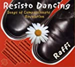 Resisto Dancing: Songs of Compassiona...