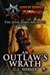 The Jesse James Archives: An Outlaw's...