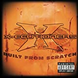 Built from Scratch by X-Ecutioners Explicit Lyrics edition (2002) Audio CD