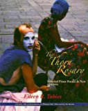 The Thorn Rosary: Selected Prose Poems, 1998-2010