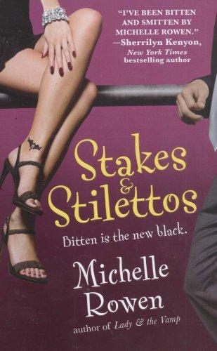 Image of Stakes & Stilettos (Immortality Bites, Book 4)