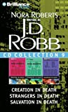 J.D. Robb Collection 9: Creation in Death, Strangers in Death, Salvation in Death