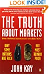 The Truth About Markets: Why Some Nat...