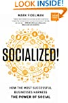 Socialized!: How the Most Successful...