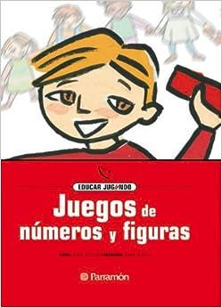 Juegos De Numeros Y Figuras (Spanish Edition) (Spanish) Hardcover