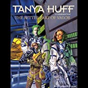 The Better Part of Valor | [Tanya Huff]
