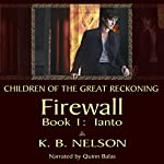 Children of the Great Reckoning: Firewall, Book 1 | K.B. Nelson