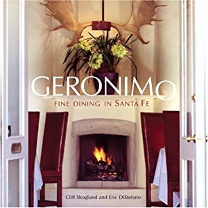 Geronimo Fine Dining In Santa Fe Cliff Skoglund Eric