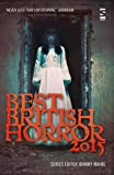 img - for Best British Horror 2015 2015 book / textbook / text book