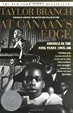 At Canaan's Edge: America in the King Years, 1965-68 (0684857138) by Branch, Taylor