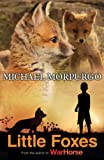 Little Foxes Michael Morpurgo