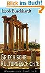 Griechische Kulturgeschichte (Gesamta...