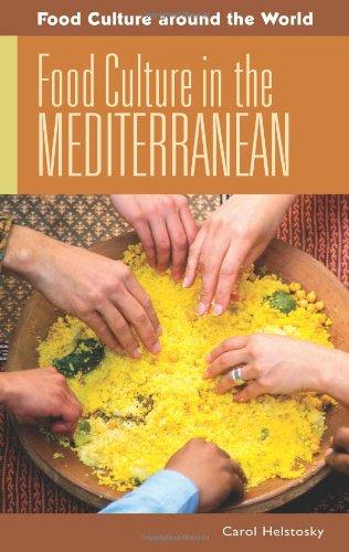 Food Culture in the Mediterranean (Food Culture around...