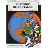 Histoire de Bretagne - Tome 9 - Bretagne 2000par Reynald Secher