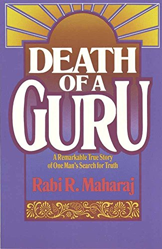 death-of-a-guru-a-remarkable-true-story-of-one-mans-search-for-truth