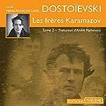 Les frères Karamazov 2   Fédor Dostoïevski