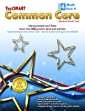img - for TestSMART  Common Core Mathematics Work Text, Grade 4, Book III - Measurement and Data book / textbook / text book